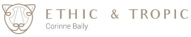 Ethic & Tropic